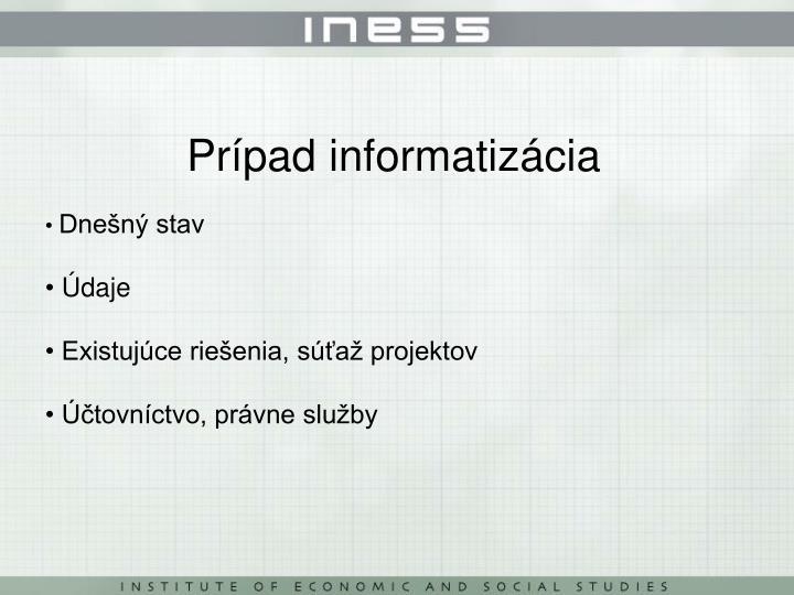 Prípad informatizácia