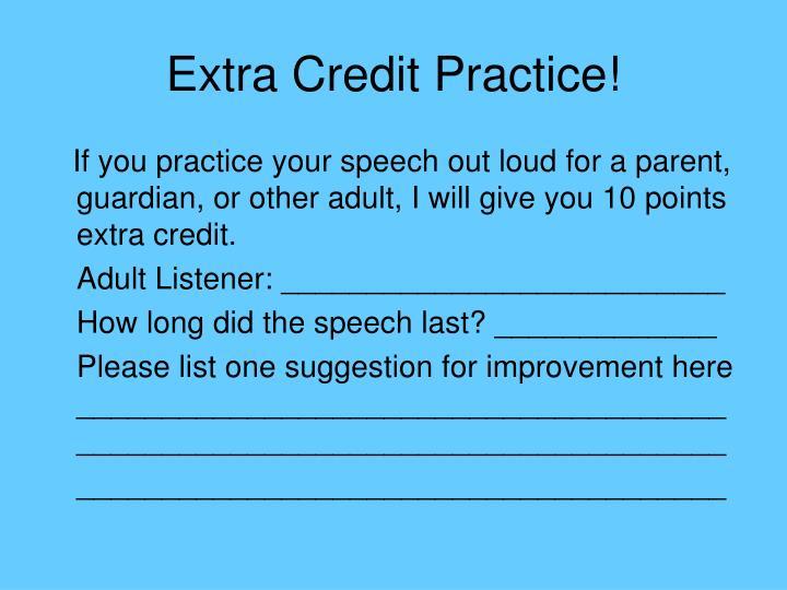 Extra Credit Practice!