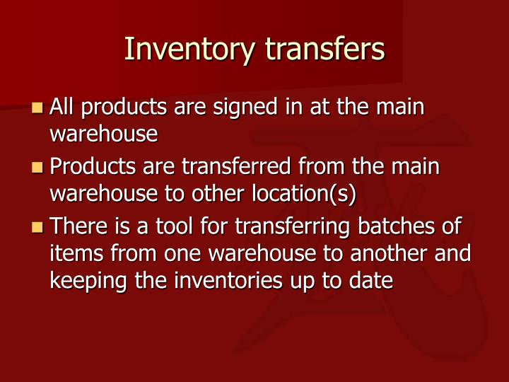 Inventory transfers