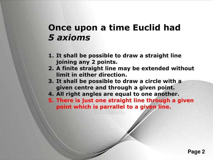 Once upon a time Euclid had