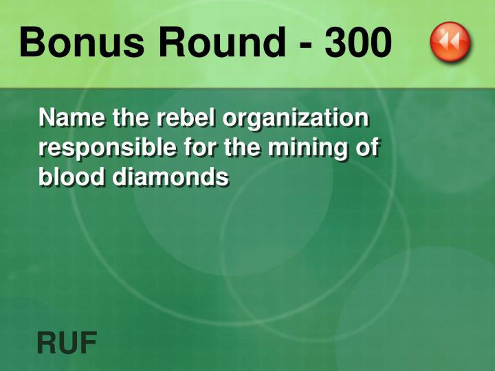 Bonus Round - 300