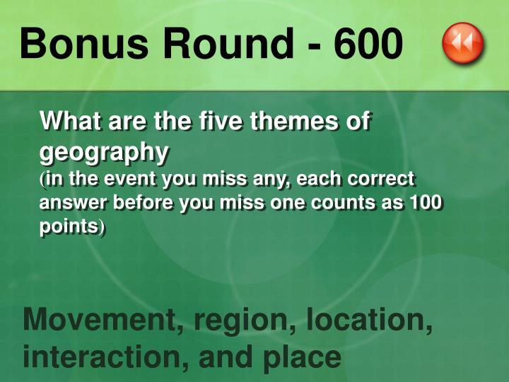 Bonus Round - 600