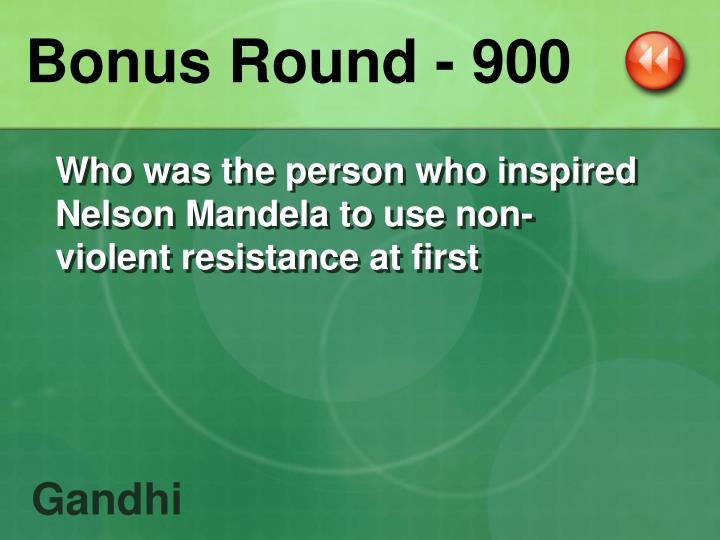 Bonus Round - 900