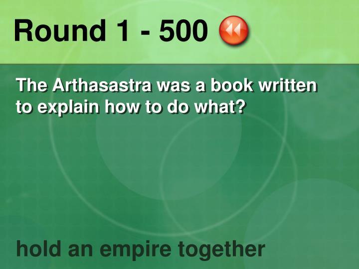 Round 1 - 500