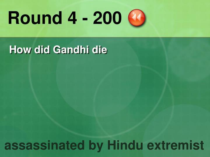 Round 4 - 200