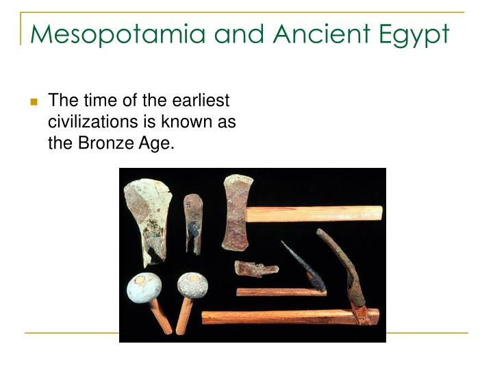 Mesopotamia and Ancient Egypt