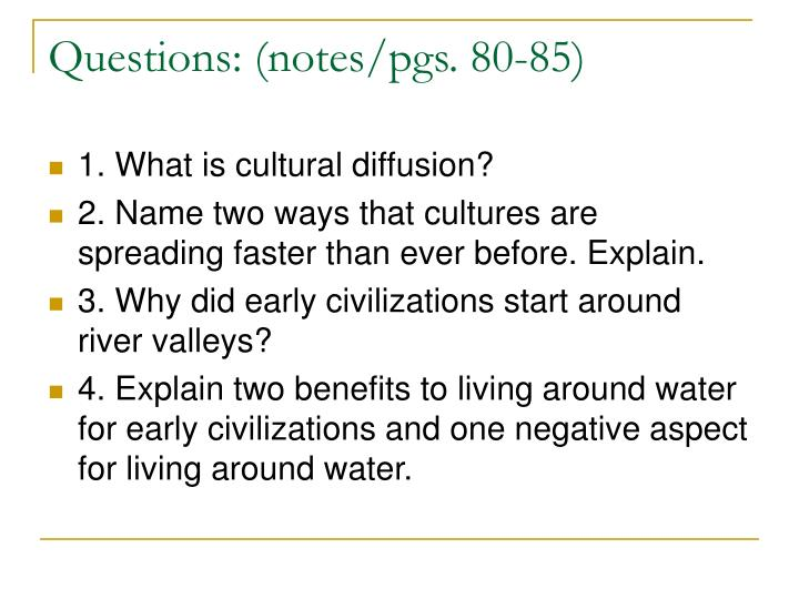 Questions: (notes/pgs. 80-85)