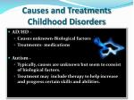 causes and treatments childhood disorders