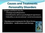 causes and treatments personality disorders