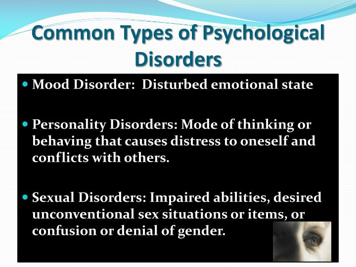 Common Types of Psychological Disorders