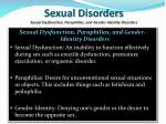 sexual disorders sexual dysfunction paraphilias and gender identity disorders