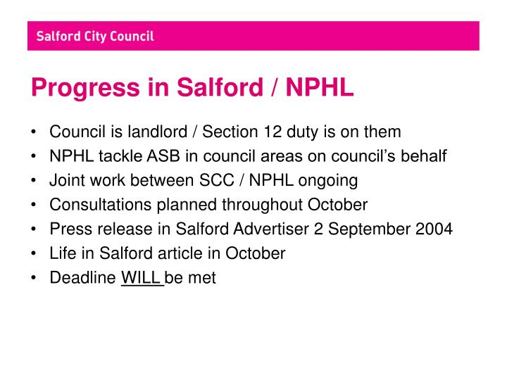 Progress in Salford / NPHL