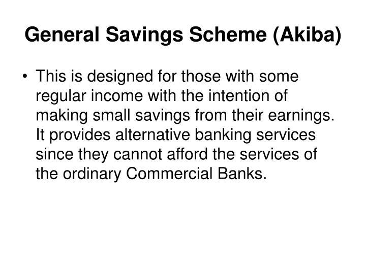 General Savings Scheme (Akiba)