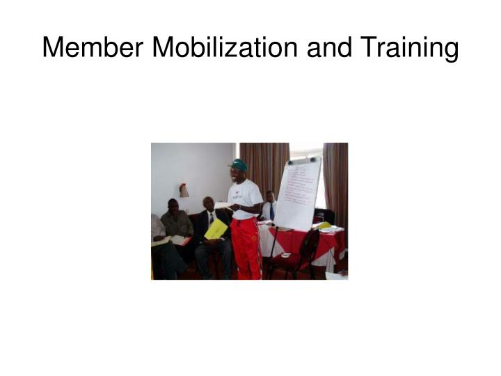 Member Mobilization and Training