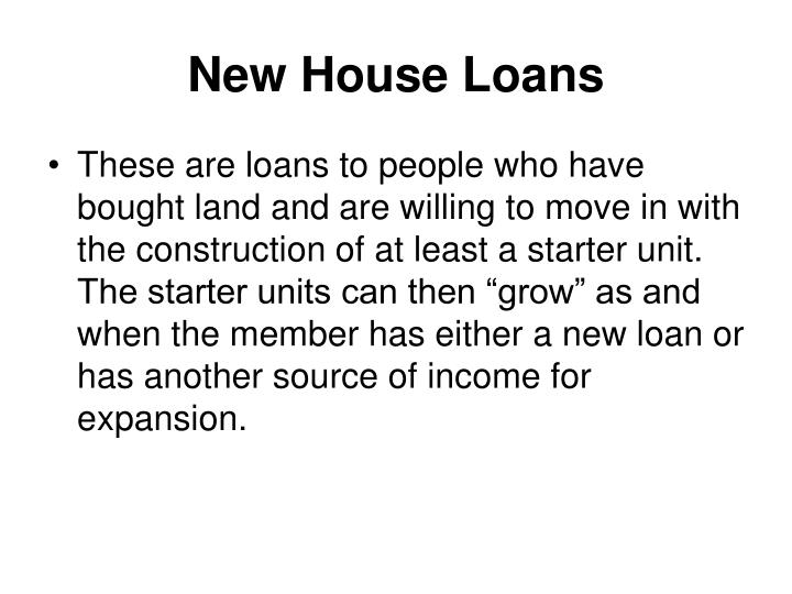 New House Loans