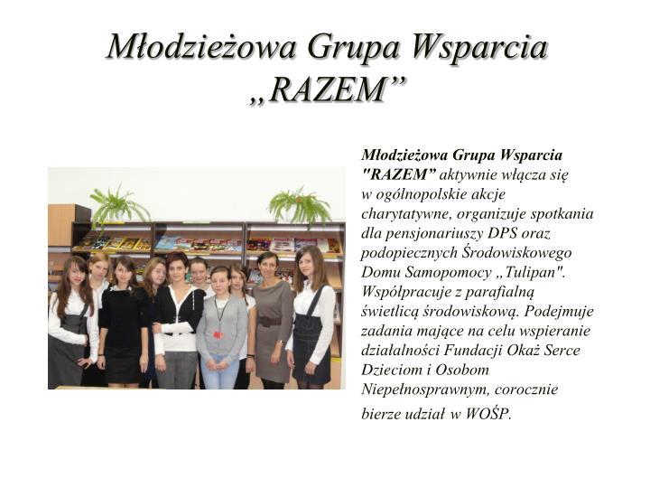 """Młodzieżowa Grupa Wsparcia """"RAZEM"""""""