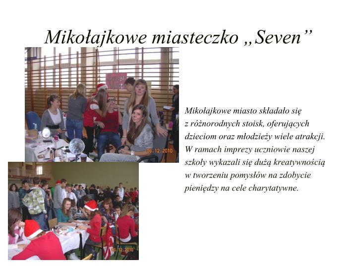 """Mikołajkowe miasteczko """"Seven"""""""