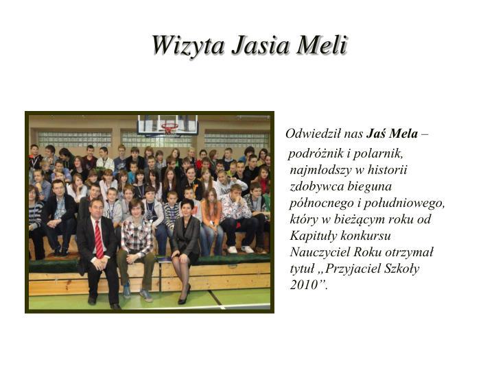 Wizyta Jasia Meli