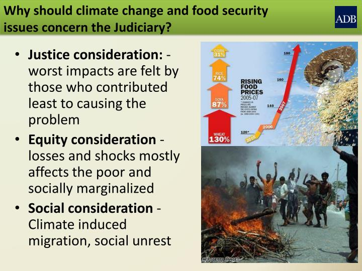 Why should climate change and food security issues concern the Judiciary?