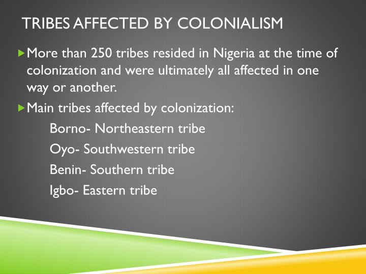 Tribes affected by colonialism