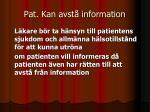 pat kan avst information
