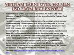 vietnam earns over 760 mln usd from rice exports
