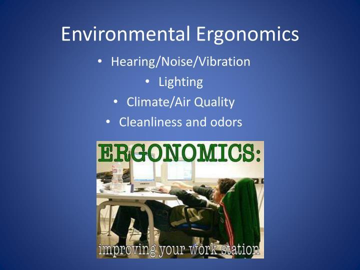 Environmental Ergonomics