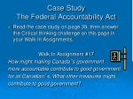 case study the federal accountability act