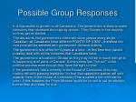 possible group responses