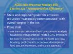 aces aka waxman markey bill section 222 transportation efficiency