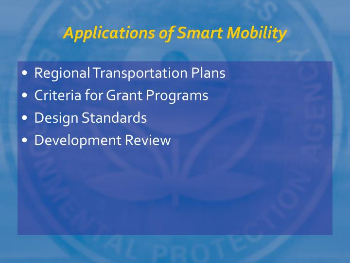 Applications of Smart Mobility