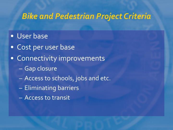 Bike and Pedestrian Project Criteria