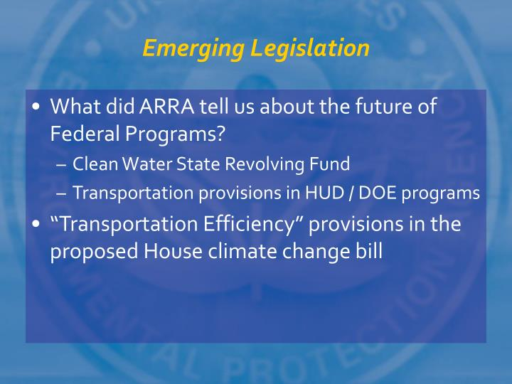 Emerging Legislation