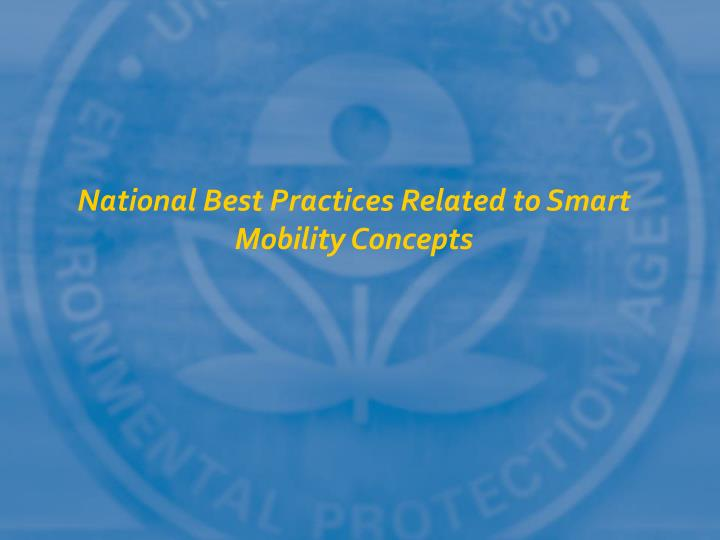 National Best Practices Related to Smart Mobility Concepts