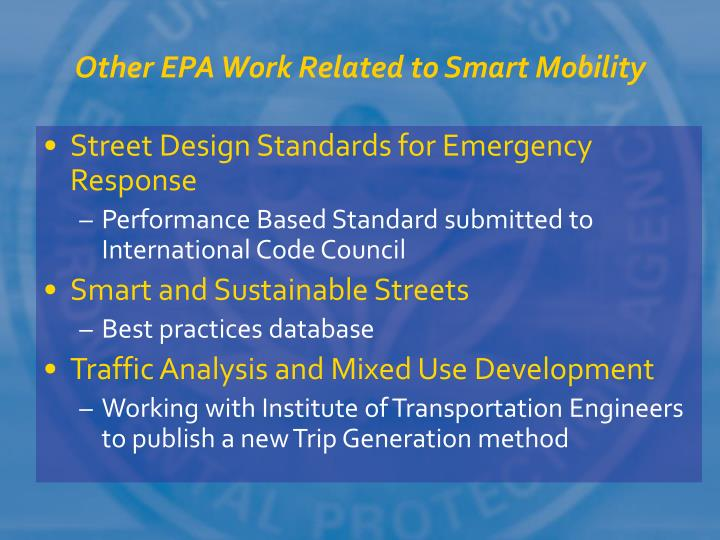 Other EPA Work Related to Smart Mobility