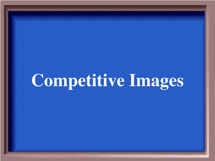 Competitive Images