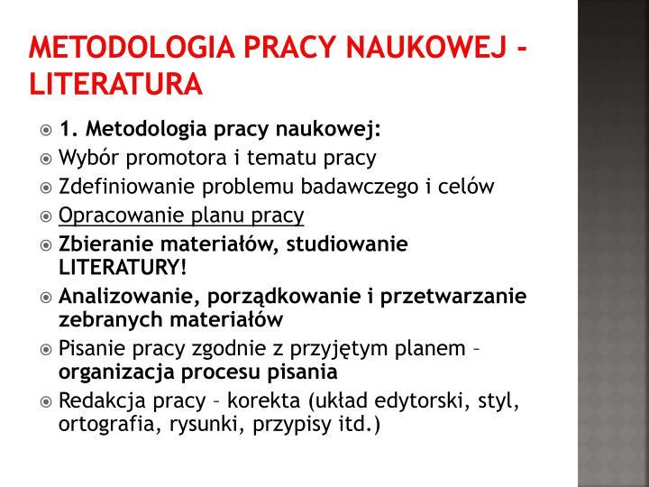 Metodologia pracy naukowej - LITERATURA