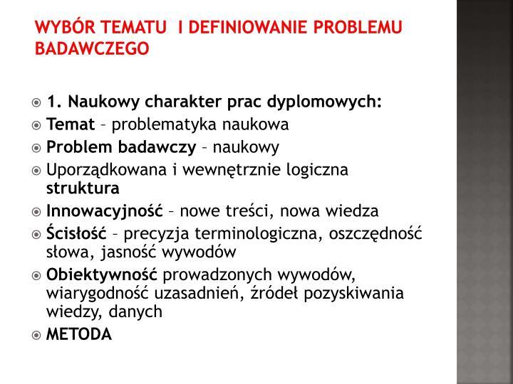Wybór TEMATU  i definiowanie PROBLEMU badawczego