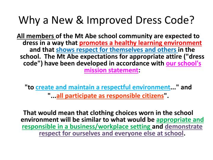 Why a New & Improved Dress Code?