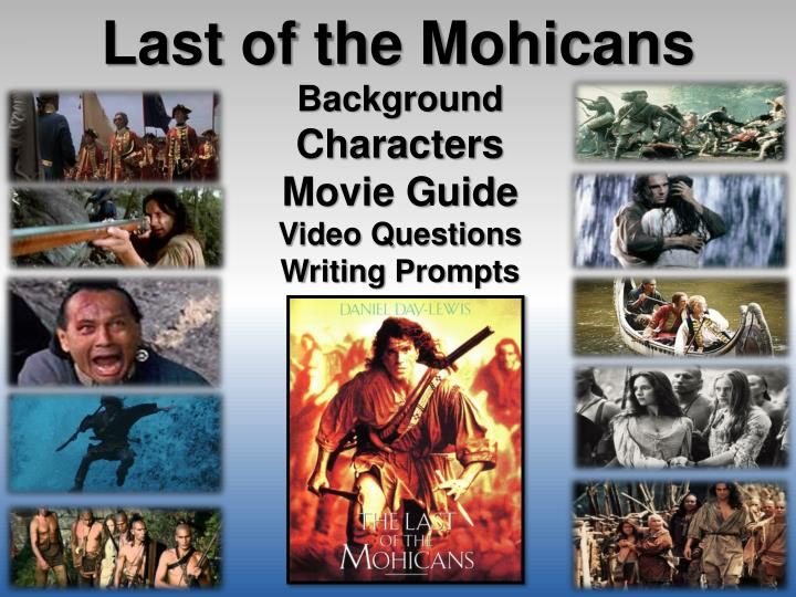 Write my last of the mohicans essays