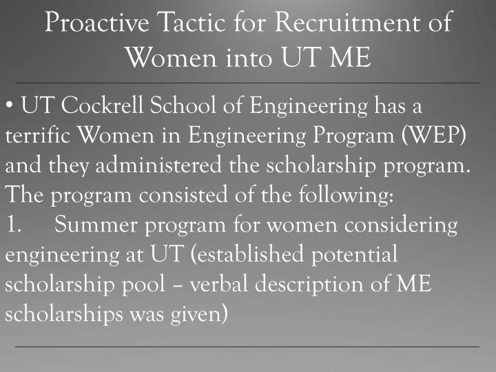 Proactive Tactic for Recruitment of Women into UT ME