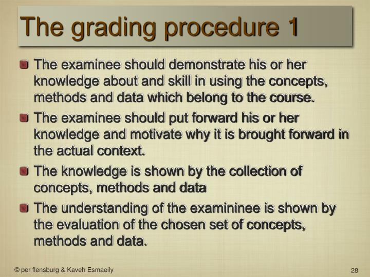 The grading procedure 1