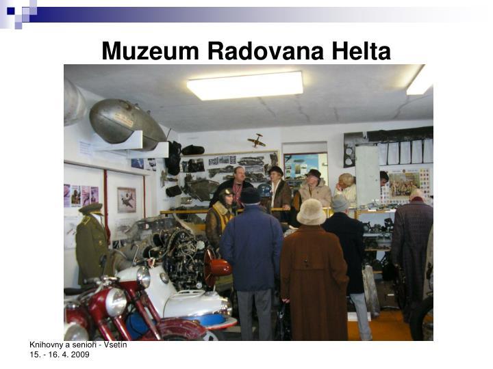 Muzeum Radovana Helta