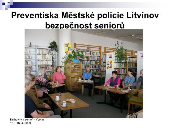 Preventiska Městské policie Litvínov bezpečnost seniorů