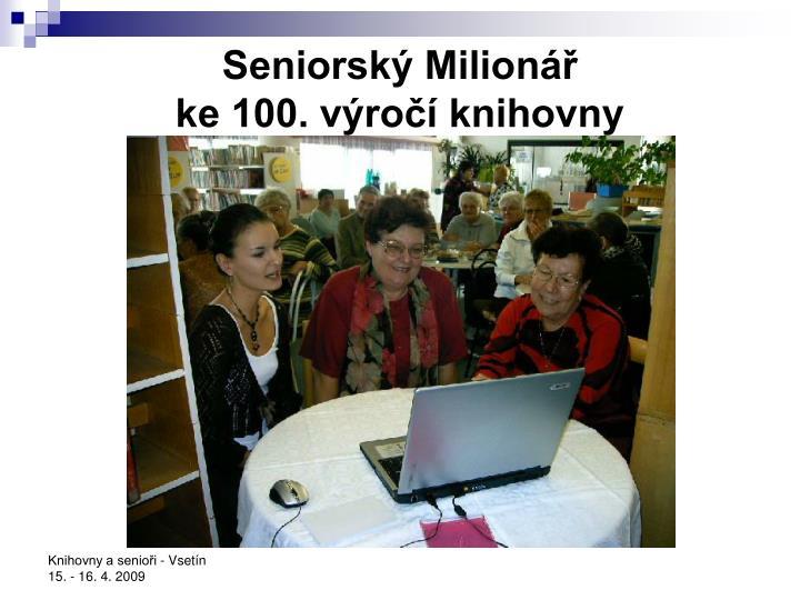 Seniorský Milionář