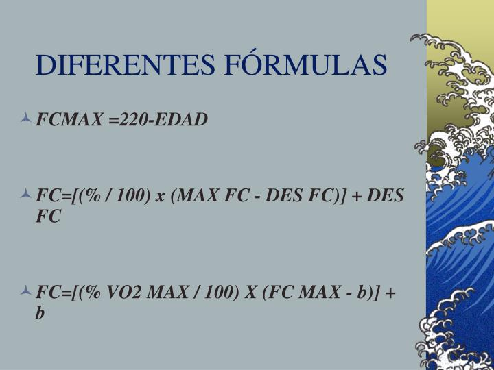 DIFERENTES FÓRMULAS