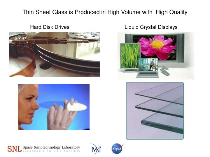 Thin sheet glass is produced in high volume with high quality