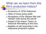 what can we learn from this film s production history