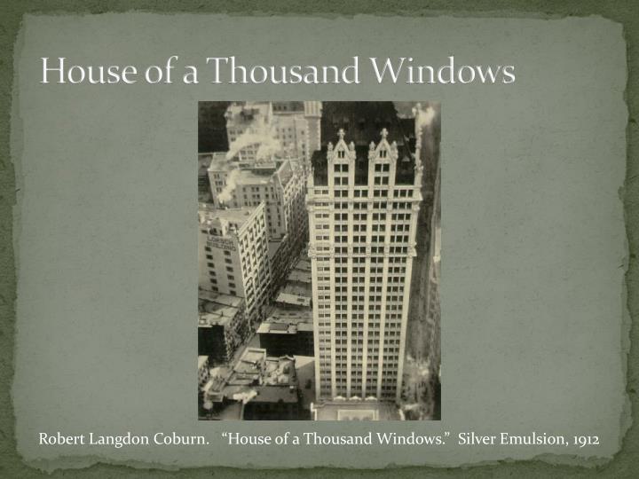 House of a Thousand Windows
