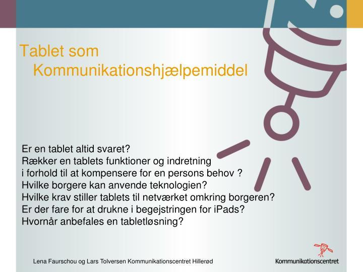 Tablet som Kommunikationshjælpemiddel